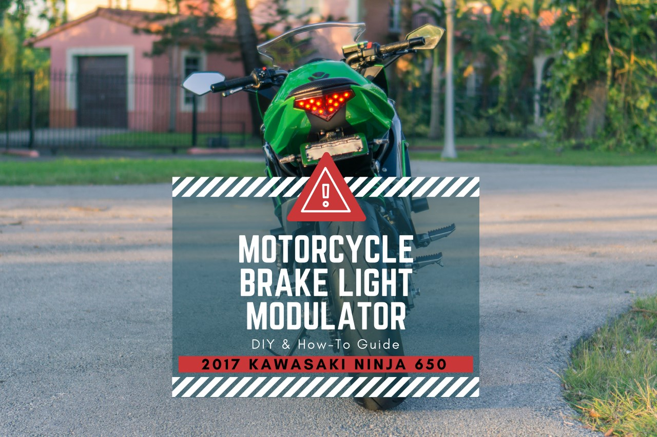 Motorcycle Brake Light Modulator for the Kawasaki Ninja 650