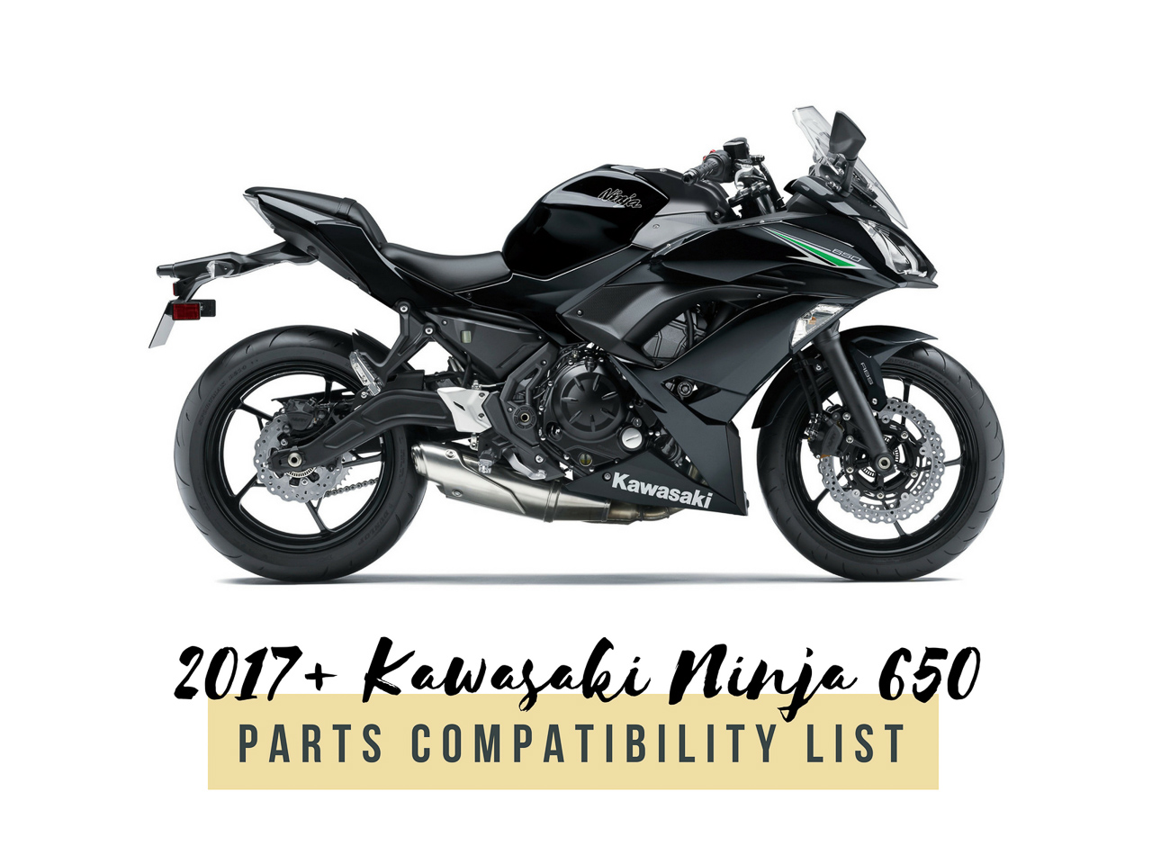2017 Kawasaki Ninja 650 Parts Compatibility List - Title Thumbnail
