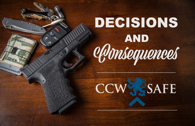 CCW Safe - Decisions & Consequences