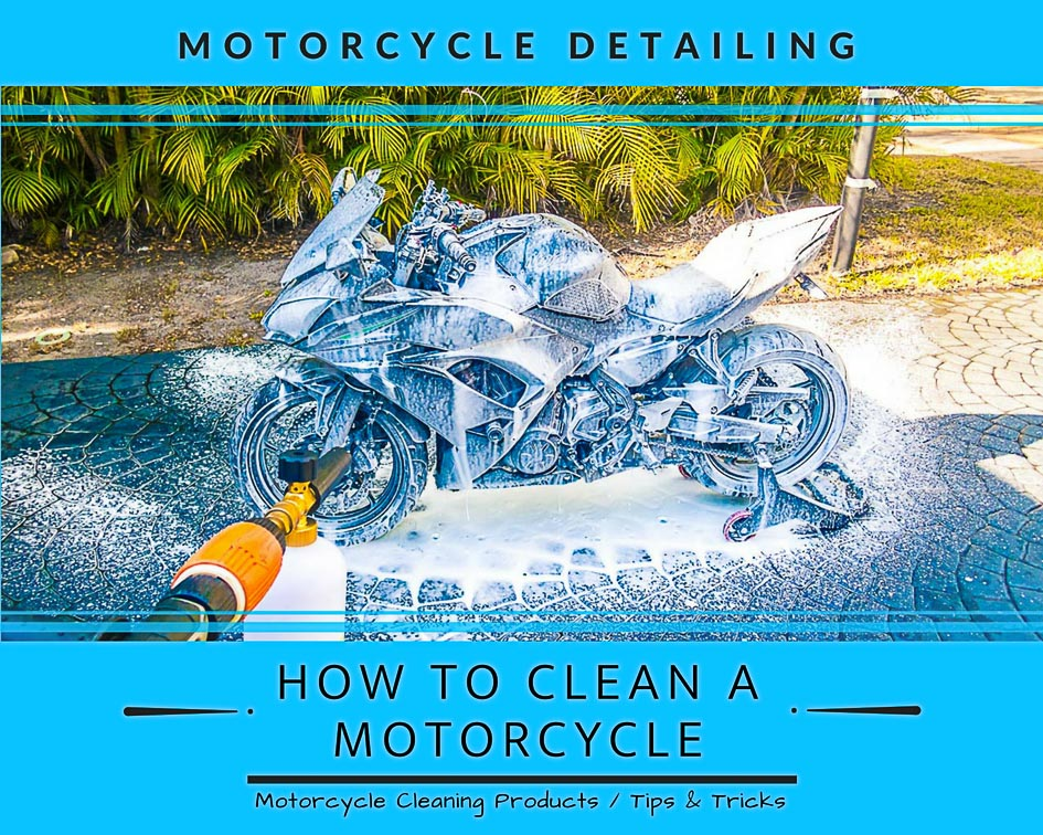 Motorcycle Detailing - How to Clean a Motorcycle - Title Thumbnail
